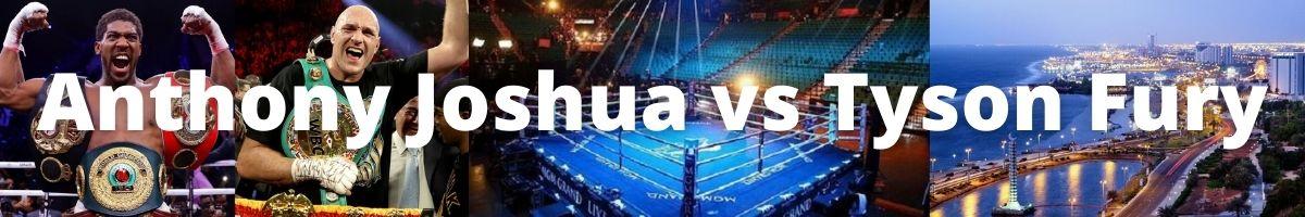 Anthony Joshua vs Tyson Fury Tickets
